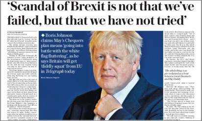 Boris 'We Never Even Tried' Brexit headline D-Tel Mon 03Sep18